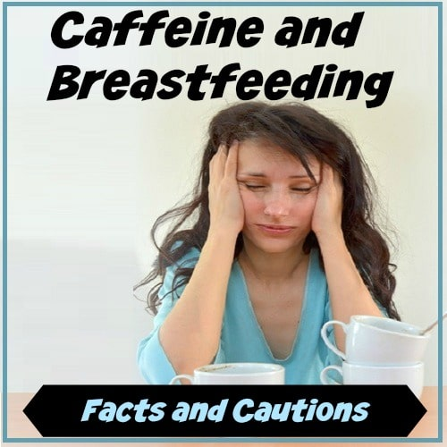 breast feeding caffeine