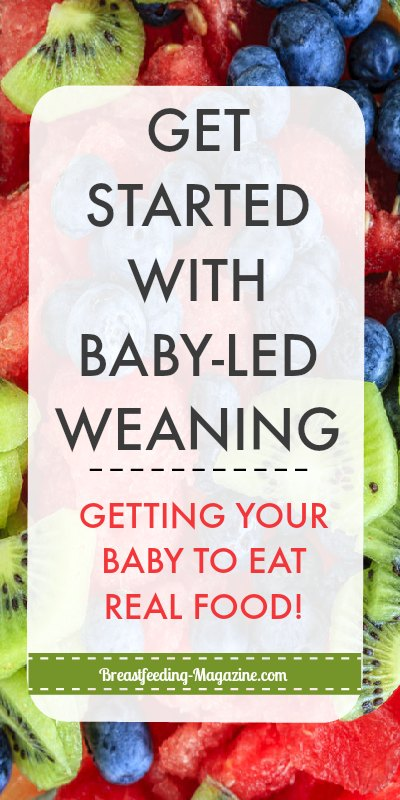 Babies can eat real food! Learn how to get started with baby-led weaning.