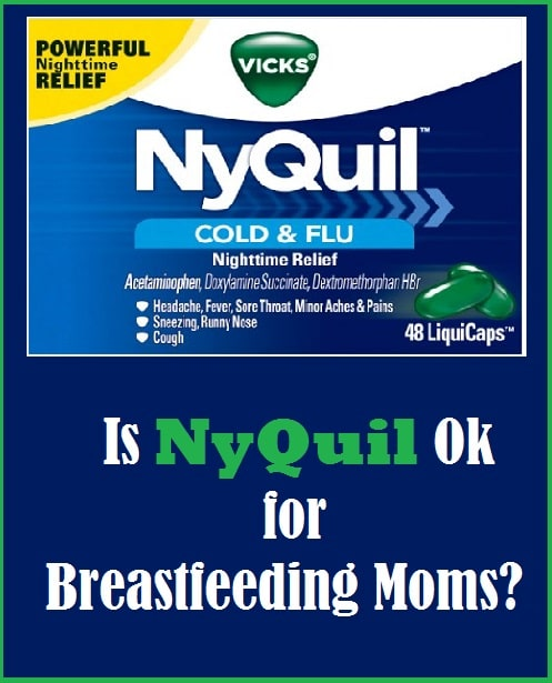Nyquil and Breastfeeding - Is Nyquil Safe for Breastfeeding Moms