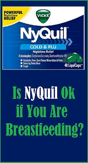 Is Nyquil While Breastfeeding Safe