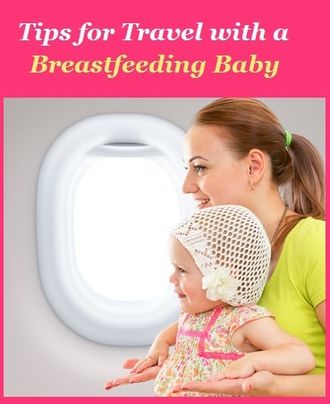 Travel with Breastfeeding Baby