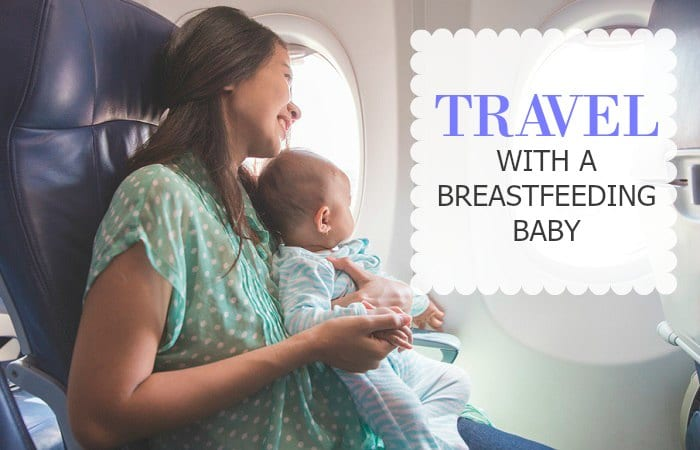 Traveling with Breastfeeding Baby