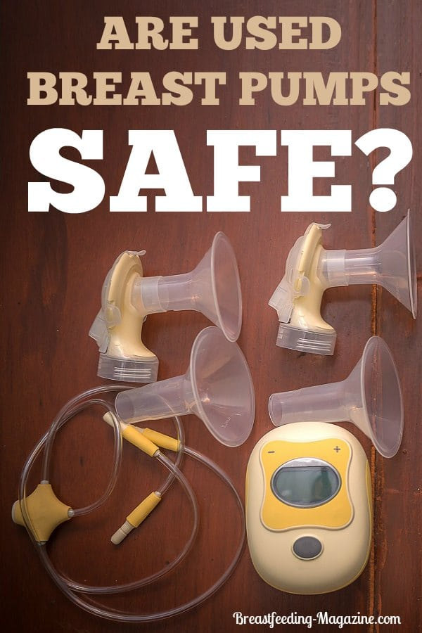 Are Used Breast Pumps Safe?