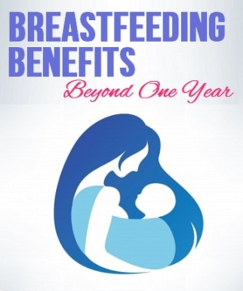 Breastfeeding benefits beyond one year