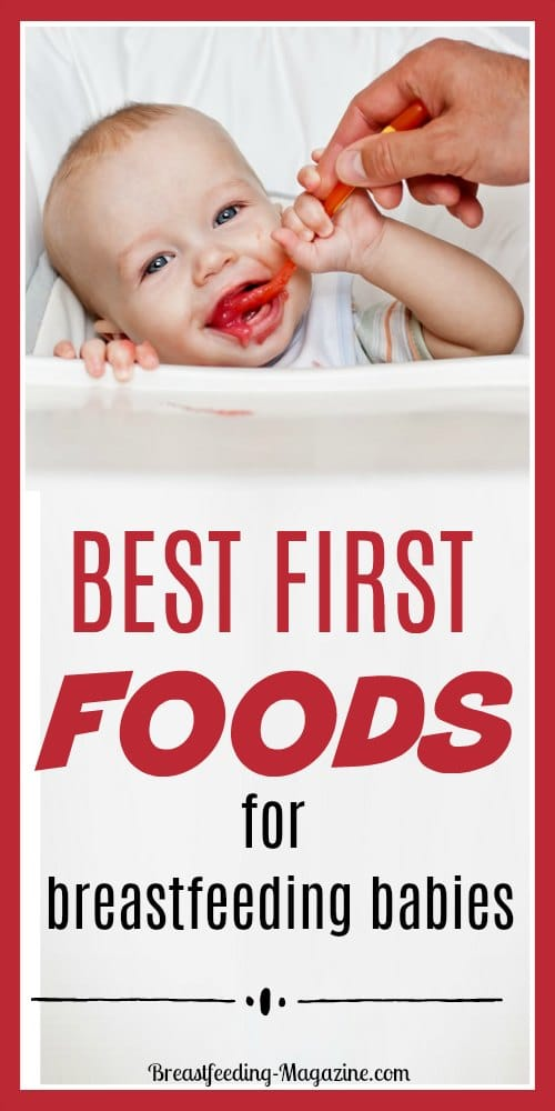 Baby Cereal And First Foods For Breastfeeding Babies What