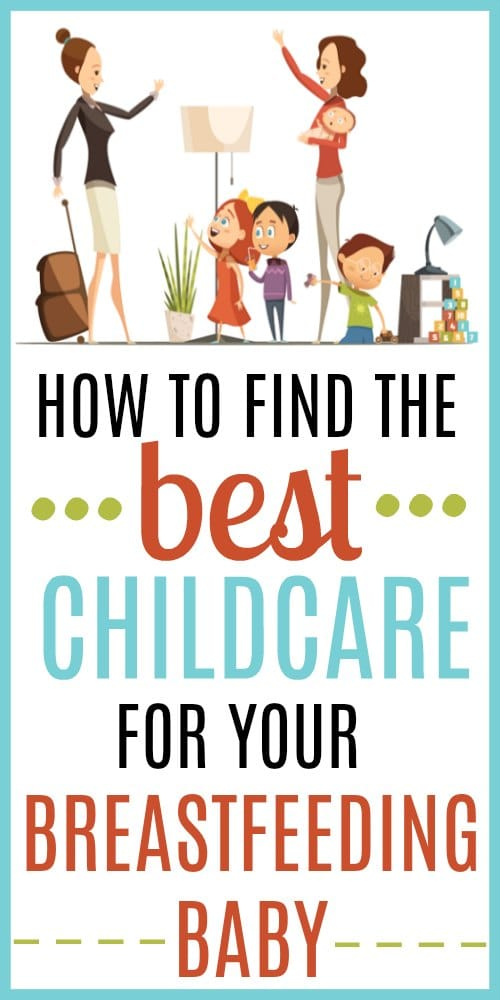 How to Find the Best Childcare for a Breastfeeding Baby
