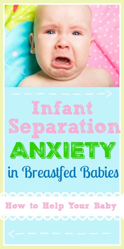 Infant Separation Anxiety in Breastfed Babies