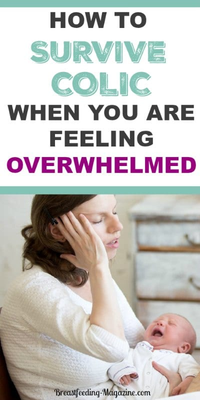 How to survive colic when you just feel overwhelmed