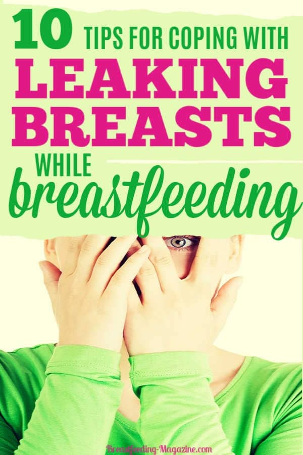 Tips for Coping with Leaking Breasts
