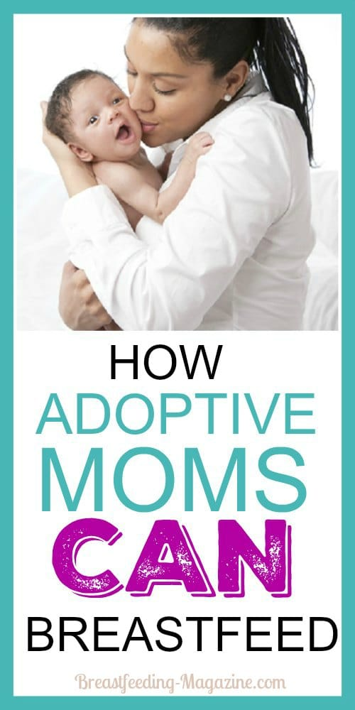 Adoptive Moms Can Breastfeed