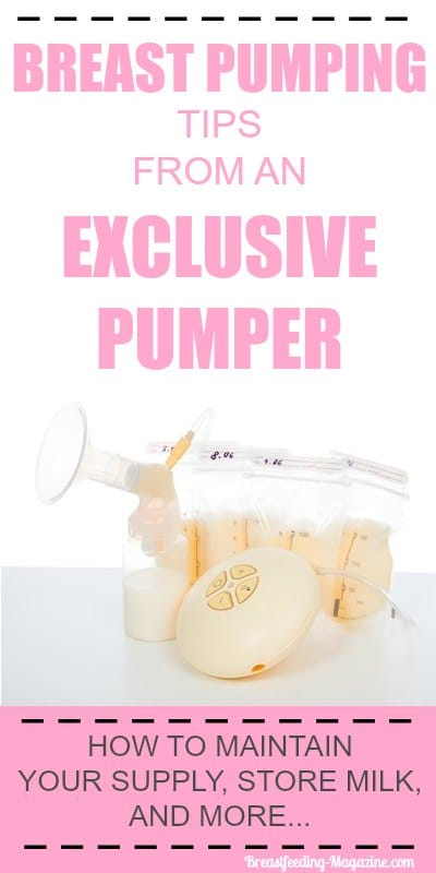Breast pumping tips from an exclusive pumper. How to maintain your breast milk supply, store milk and more...