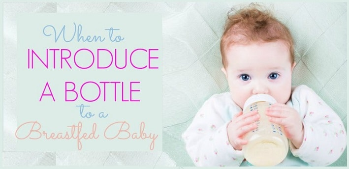 When to Introduce a Bottle to a Breastfed Baby