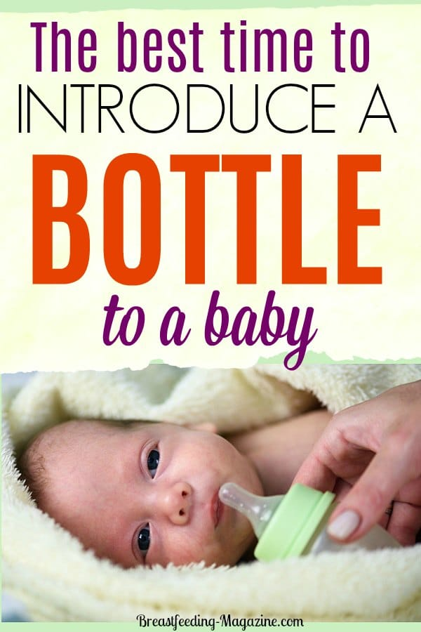 Best time to introduce a bottle to a baby