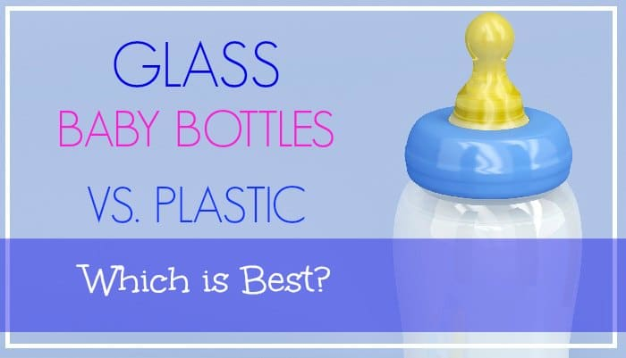 Glass Baby Bottles Vs. Plastic