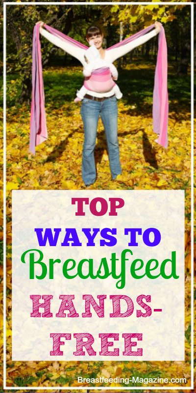 Top Ways to Breastfeed Handds-Free