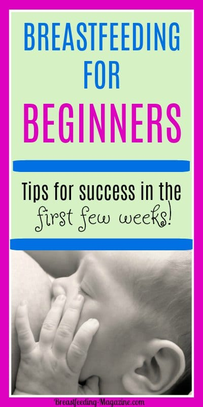 Breastfeeding for Beginners - How to breastfeed your baby sucessfully from the start!