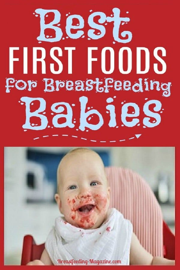 First Foods for Breastfeeding Babies