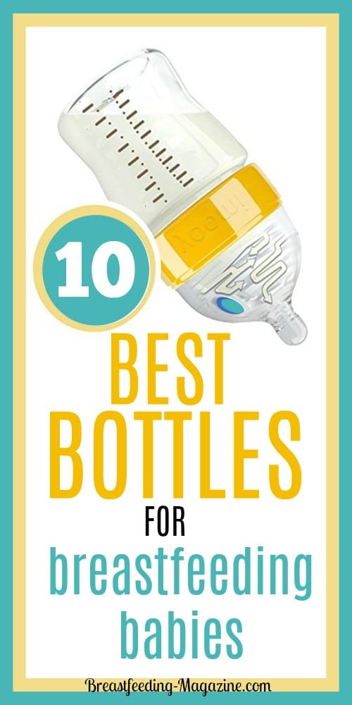 Best Bottles for Breastfeeding Babies (That They Will Not Refuse!)
