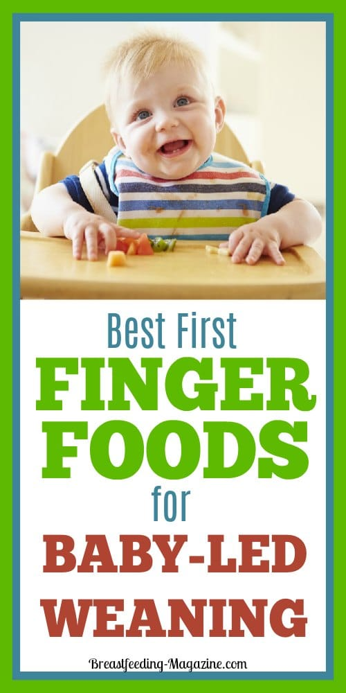 Best First Finger Foods for Baby-Led Weaning