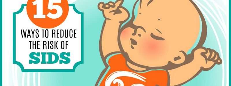 15 Ways to Reduce the Risk of SIDS for Your New Baby