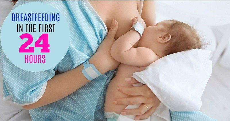 Breastfeeding in the First 24 Hours