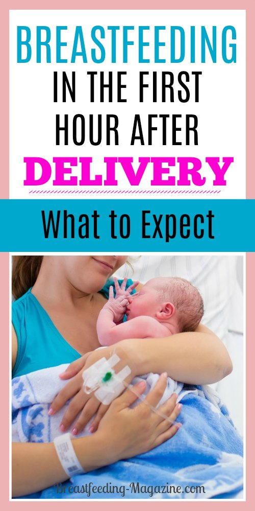 Breastfeeding in the First Hour After Delivery