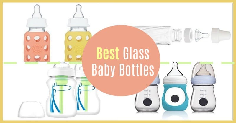 Best Glass Baby Bottles