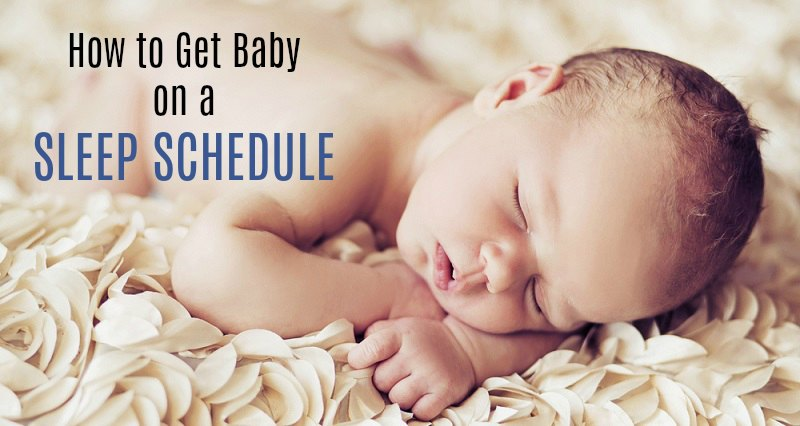 How to Get Baby on a Sleep Schedule