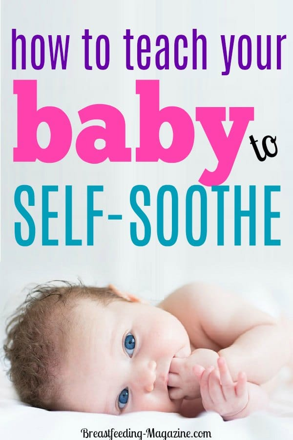 How to Teach Baby to Self-Soothe