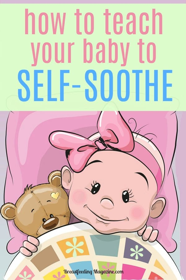 Learn how to teach a baby to self-soothe!