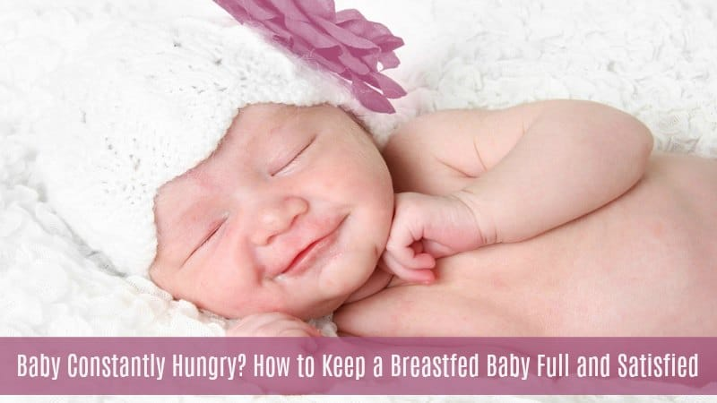 Baby Constantly Hungry?