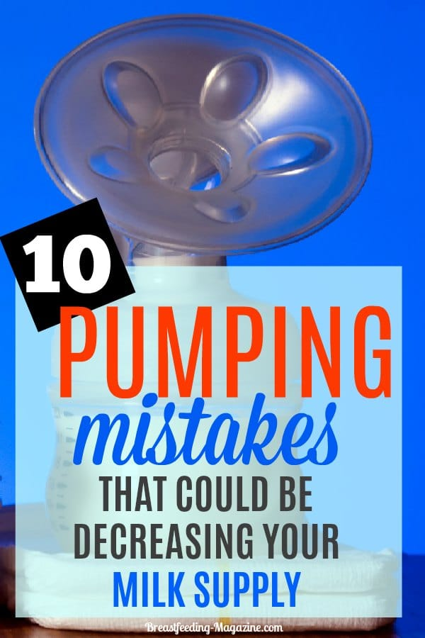 Pump Mistakes That Might Decrease Your Milk Supply