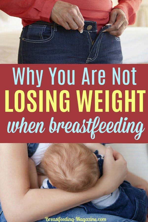 Why you are not losing the weight when breastfeeding