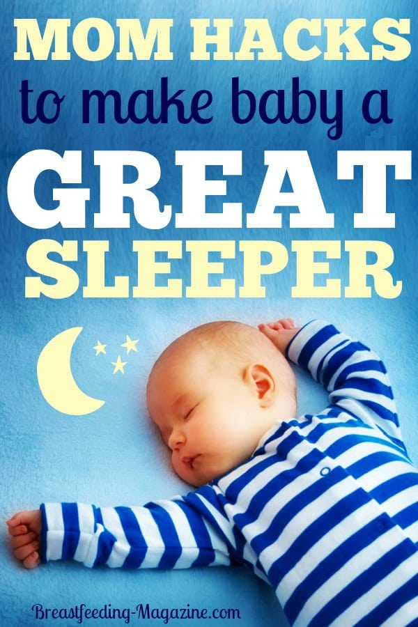 Mom Hacks for Great Sleepers