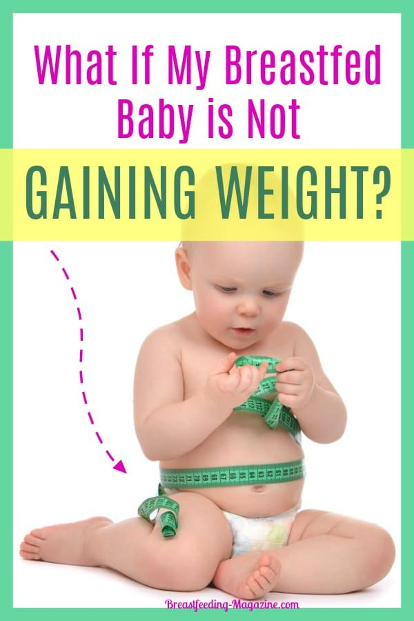 What If My Breastfed Baby is Not Gaining Weight?