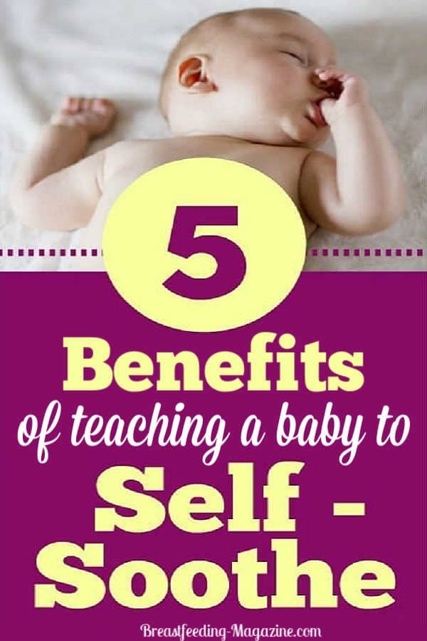 Benefits of Teaching a Baby to Self-Soothe