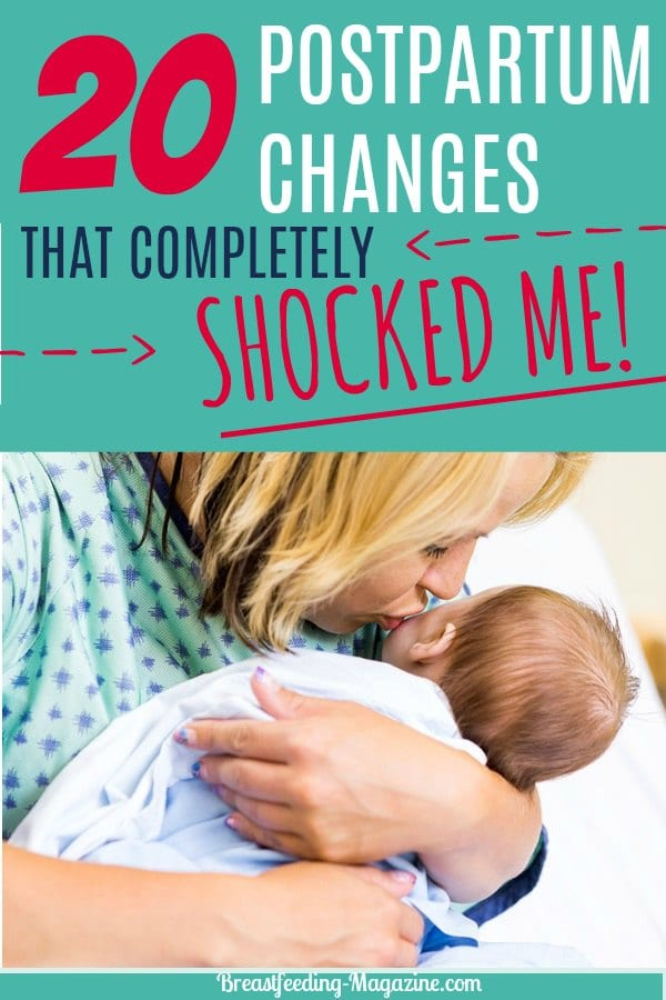 20 Postpartum Changes That Completely Shocked Me