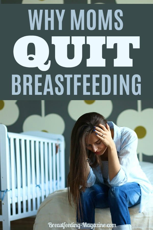 Why Moms Quit Breastfeeding