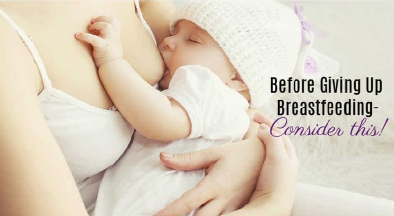 Before Giving Up Breastfeeding