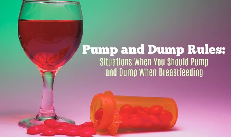 Situations When You Should Pump and Dump When Breastfeeding