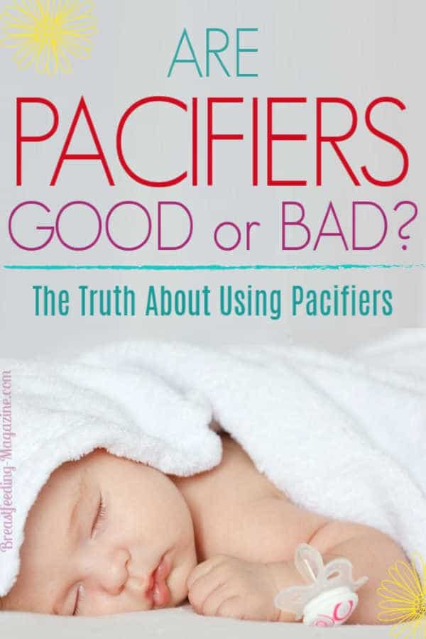 Are Pacifiers Good or Bad?