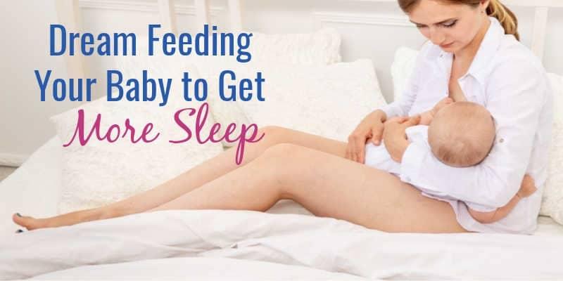 Dream Feeding Your Baby